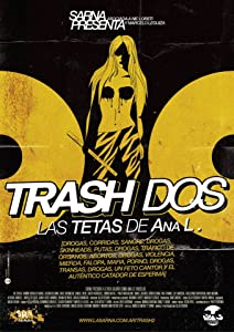 Watch trailers for new movies Trash dos: las tetas de Ana L. Argentina [hddvd]
