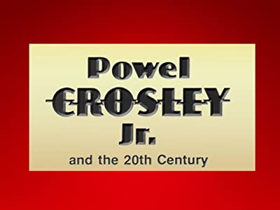 English comedy movies 2017 free download Powel Crosley and the 20th Century USA [480p]