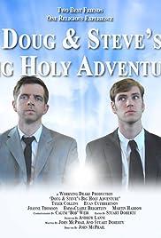 Doug & Steve's Big Holy Adventure Poster
