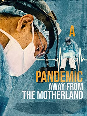 Where to stream A Pandemic: Away from the Motherland