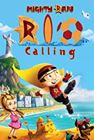 Mighty Raju Rio Calling (2014)