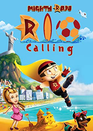 Where to stream Mighty Raju Rio Calling