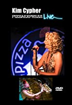 Kim Cypher - Pizza Express Live in Concert