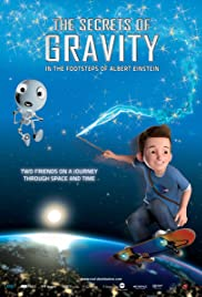 The Secrets of Gravity: In the Footsteps of Albert Einstein (2016) 720p