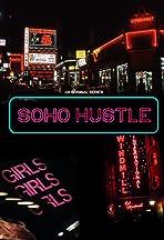 Soho Hustle