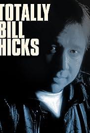 Totally Bill Hicks Poster
