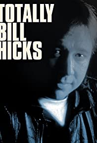 Primary photo for Totally Bill Hicks