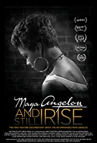 Primary photo for Maya Angelou And Still I Rise
