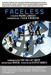 Filmclips kostenlos herunterladen Faceless by Manu Luksch UK, Austria [1080p] [1080p] [2048x1536]