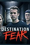 Destination Fear (2019)