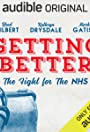 Getting Better - The Fight for the NHS