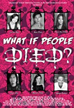 What If People Died