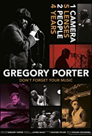 Gregory Porter: Don't Forget Your Music Poster