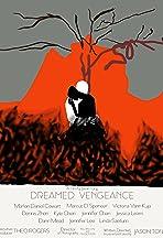 Dreamed Vengeance