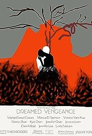 Dreamed Vengeance Poster