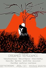 Primary photo for Dreamed Vengeance