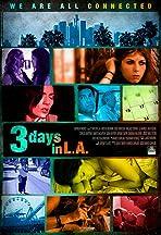 3 Days in L.A.