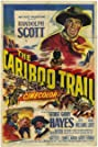 The Cariboo Trail (1950) Poster