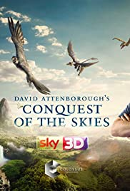 David Attenborough's Conquest of the Skies 3D Poster