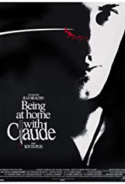 Being at Home with Claude (1992) Poster - Movie Forum, Cast, Reviews
