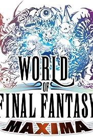 World of Final Fantasy Maxima Poster