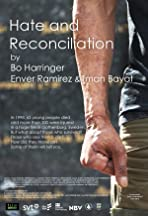 Hate and Reconciliation