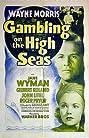 Gambling on the High Seas (1940) Poster