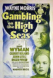Gambling on the High Seas(1940) Poster - Movie Forum, Cast, Reviews
