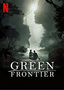 Green Frontier (2019– )