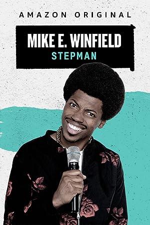 Where to stream Mike E. Winfield: Stepman