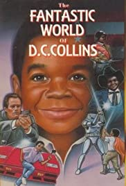 The Fantastic World of D.C. Collins Poster