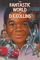 The Fantastic World of D.C. Collins