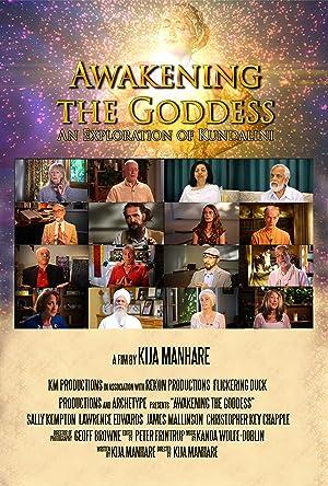 Awakening the Goddess: an Exploration of Kundalini