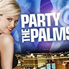 Party @ the Palms (2005)