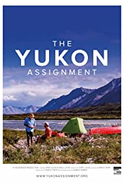 The Yukon Assignment (2018) 1080p
