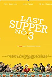 Last Supper No. 3 (2009) film en francais gratuit