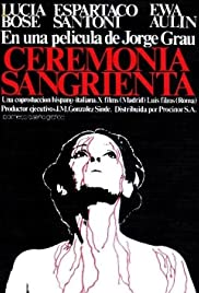 Ceremonia sangrienta (1973) Poster - Movie Forum, Cast, Reviews