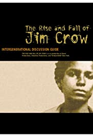 The Rise and Fall of Jim Crow Poster