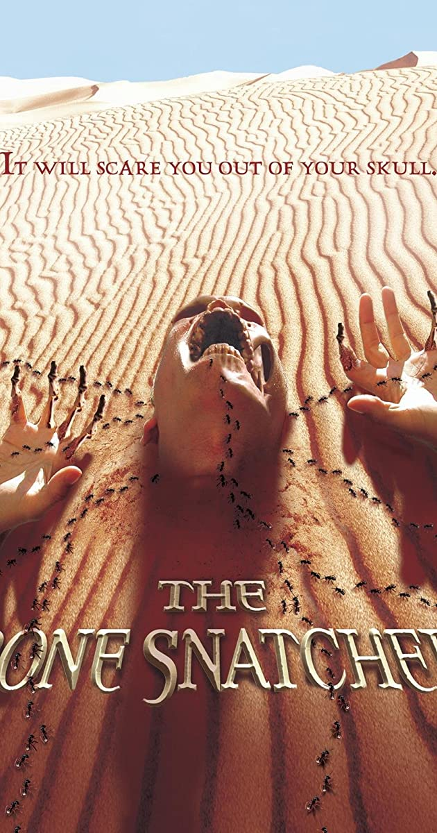 The Bone Snatcher (2004)