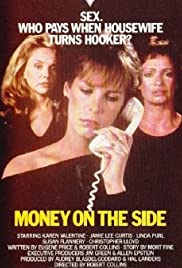 Money on the Side (1982) Poster - Movie Forum, Cast, Reviews
