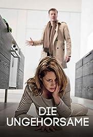 Die Ungehorsame Poster