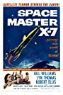 Space Master X-7 (1958) Poster