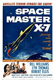 Space Master X-7 Poster