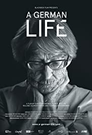 A German Life (2016) Poster - Movie Forum, Cast, Reviews