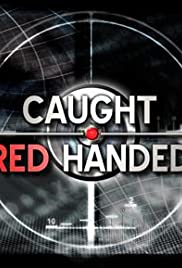 Caught Red Handed Poster