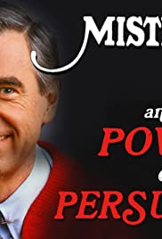 Mr. Rogers and the Power of Persuasion Poster