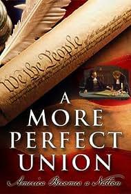 A More Perfect Union: America Becomes a Nation (1989)