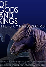 Of Gods and Kings: The Skyros Horse Poster