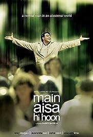 Main Aisa Hi Hoon(2005) Poster - Movie Forum, Cast, Reviews