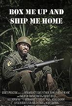 Box Me Up and Ship Me Home